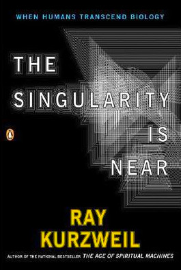 book cover: the Singularity is Near by Ray Kurzweil